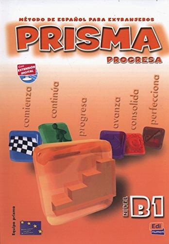 Prisma. B1. Progresa. Libro del alumno. Per le Scuole superiori. Con CD Audio: Prisma B1 Progresa - Libro del alumno+CD