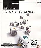 Manual. Técnicas de venta (Transversal: UF0031). Certificados de profesionalidad