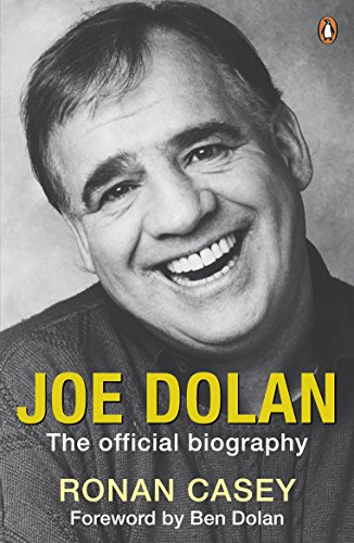 Joe Dolan: The Official Biography (English Edition) -