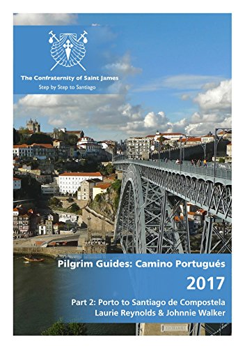 guide-to-the-camino-portugus-part-two-from-porto-to-santiago-de-compostela-english-edition