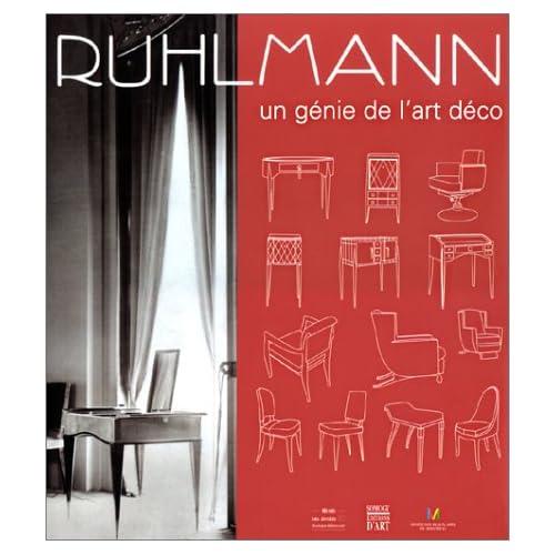 Ruhlmann : Un génie de l'art deco