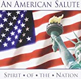 An American Salute - Spirit of the Nation