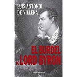 El Burdel De Lord Byron -- Premio Azorín 1995