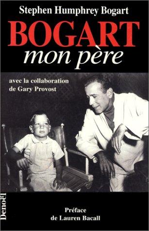 Bogart, mon père