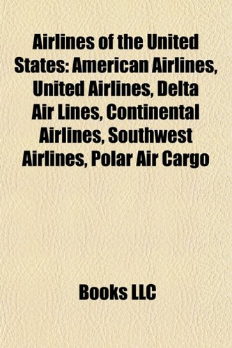 airlines-of-the-united-states-american-airlines-united-airlines-delta-air-lines-continental-airlines