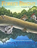 Forest Bright Forest Night (Sharing Nature with Children Books)