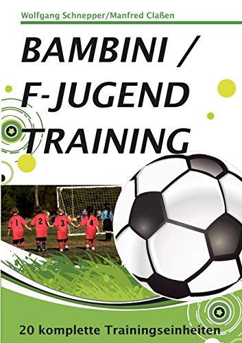 Bambini / F-Jugendtraining: 20 Trainingseinheiten