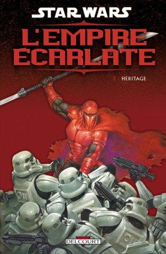 Star Wars - L'empire écarlate, Tome 2 : Héritage