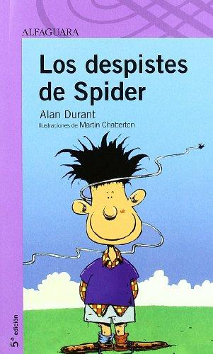 Portada del libro LOS DESPISTES DE SPIDER (Proxima Parada 8 Años)