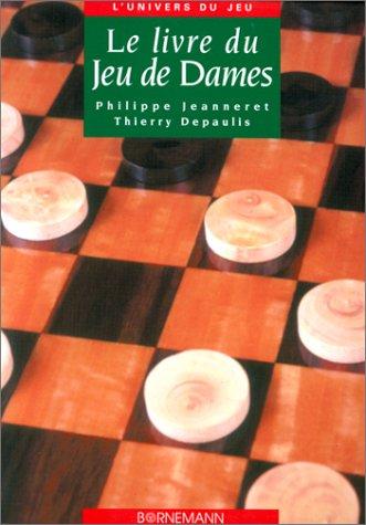 Le livre du jeu de dames par Thierry Depaulis