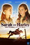 Sarah und Harley: Eine Freundschaft für immer