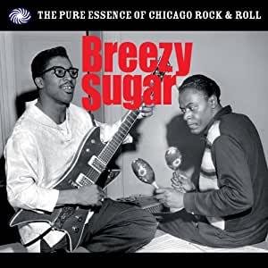 Breezy Sugar (Chicago Rock'n'roll)