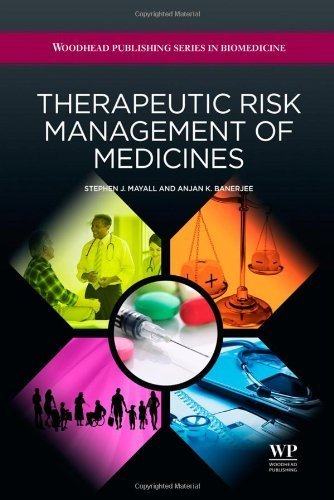 Therapeutic Risk Management of Medicines (Woodhead Publishing Series in Biomedicine) by Stephen J. Mayall (2014-03-27)