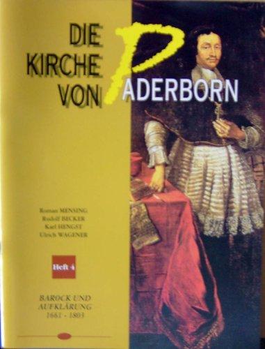 Die Kirche von Paderborn Heft 4: Barock und Aufklärung 1661-1803