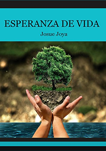 Esperanza de vida (Spanish Edition)