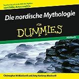 Die nordische Mythologie für Dummies Hörbuch - Christopher W. Blackwell, Amy Hackney Blackwell