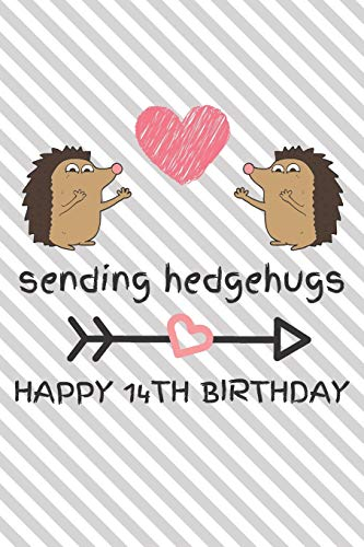ppy 14th Birthday: Funny 14th Birthday Gift Journal / Notebook / Diary / Unique Hedgehog Pun Greeting Card Alternative ()