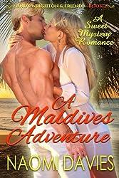 A Maldives Adventure: A Sweet Mystery Romance: Volume 2 (Sandy Wrighton & Friends)