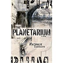 [The Planetarium (French Literature) [ THE PLANETARIUM (FRENCH LITERATURE) ] By Sarraute, Nathalie ( Author )Oct-01-2005 Paperback
