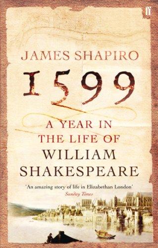 Ebook Descargar Libros Gratis 1599: A Year in the Life of William Shakespeare PDF PDF Online