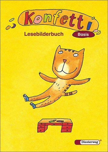 Diesterweg Moritz Konfetti Basis - Ausgabe 2006: Lesebilderbuch