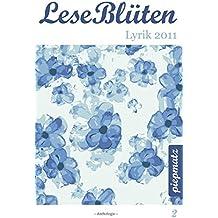 LeseBlüten Band 2 - Lyrik 2011