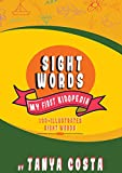 #6: Sight Words (100+ High-Frequency Illustrated Sight Words That are Key to Reading Success ) (My First Kidopedia)