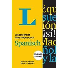 Langenscheidt Abitur-Wörterbuch Spanisch - Buch und App: Klausurausgabe, Spanisch-Deutsch / Deutsch-Spanisch