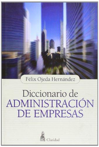 Diccionario De Administraciën De (Coleccion Popular)