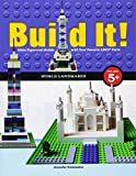Build It! World Landmarks: Make Supercool Models with Your Favorite Legoa Parts
