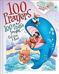 100 Prayers God Loves to Hear, 100 Praise Songs (English Edition)