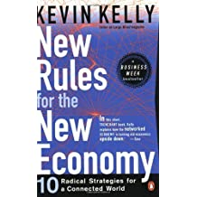 New Rules for the New Economy by Kevin Kelly (1999-10-01)