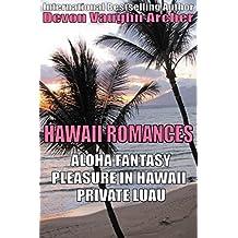 Hawaii Romances: Aloha Fantasy\Pleasure in Hawaii\Private Luau