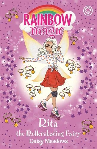 Rita the Rollerskating Fairy: The After School Sports Fairies: Book 3 (Rainbow Magic, Band 4)