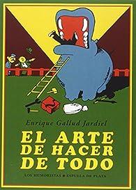 El arte de hacer de todo par Enrique Gallud Jardiel