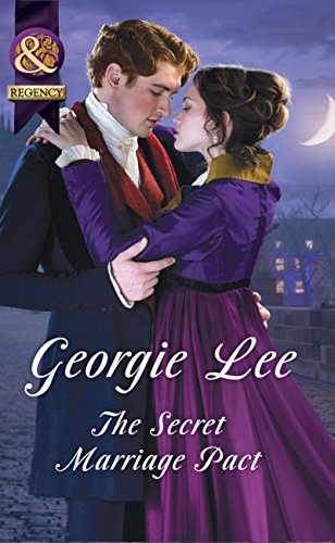The Secret Marriage Pact (Mills & Boon Historical) (The Business of Marriage, Book 3) by [Lee, Georgie]