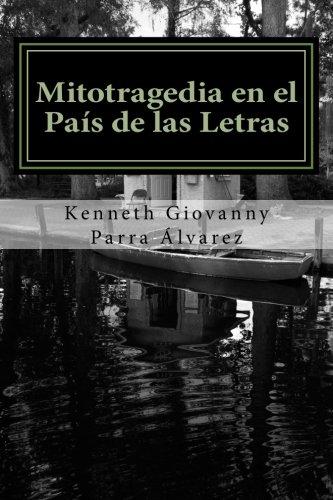 Mitotragedia en el País de las Letras: La Despedida del Lenguaje