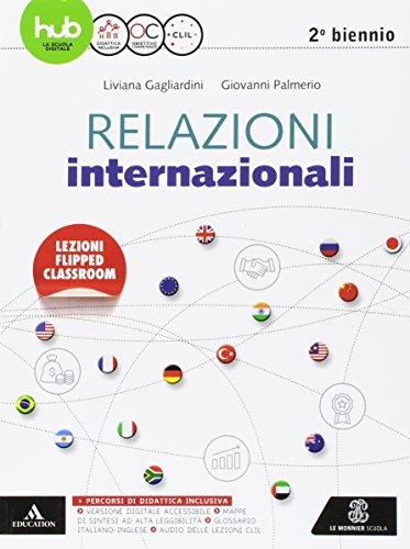Relazioni internazionali. Per il secondo biennio delle Scuole superiori. Con e-book. Con espansione online