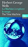 La machine à explorer le temps (Folio Bilingue)
