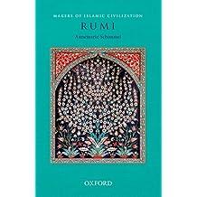 Rumi (Makers of Islamic Civilization)