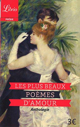 Les plus beaux poèmes d'amour par Anne-Marie Jost