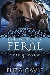 Feral: Mating Season (Devils Point Wolves Book 4)