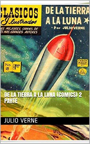 De la tierra a la luna (comics) 2 parte por Julio Verne