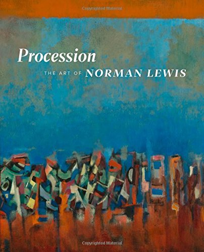 Procession: The Art of Norman Lewis by Ruth Fine (2015-12-11)
