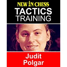 Tactics Training - Judit Polgar: How to improve your Chess with Judit Polgar and become a Chess Tactics Master