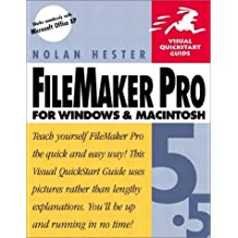 FileMaker Pro 5.5 for Windows & Macintosh (Visual QuickStart Guide) by Nolan Hester (2001-12-28)