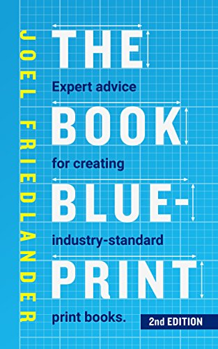 The Book Blueprint: Expert Advice for Creating Industry-Standard Print Books (English Edition) Designer Print-cover