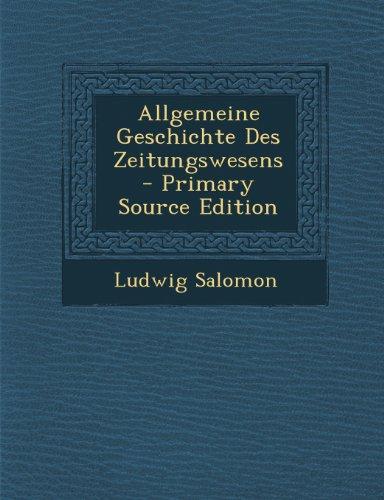 Allgemeine Geschichte Des Zeitungswesens