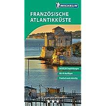 MICHELIN Der Grüne Reiseführer Französische Atlantikküste (Grüne Reiseführer deutsch)