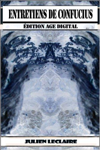 Entretiens de Confucius - Edition Age Digital